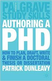 Authoring a PhD Thesis  How to Plan  Draft  Write and Finish a Doctoral Dissertation Amazon com