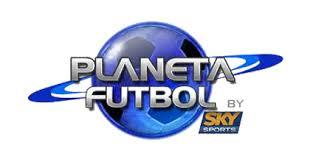 planeta futbol, sky, en vivo, online