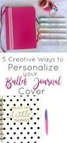 5 creative ways to personalize your bullet journal cover the