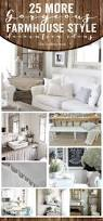 Farm Style Living Room by 2979 Best Farmhouse And Cottage Style Images On Pinterest