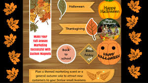 small halloween gifts make your fall season marketing successful with custom magnets