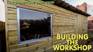 Smith Built Shed by Building The Workshop Shed Part 2 Of 3 Youtube
