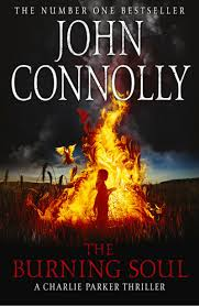 John Connolly - The Burning Soul