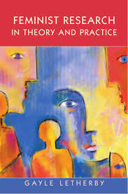 feminist research in theory and practice feminist controversies