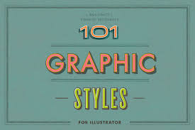 101 graphic styles for ai layer styles creative market