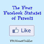 honest toddler: The Four Facebook Statuses of Parents thehonesttoddler.com