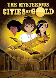 Japanese Cartoons Mysterious Cities of Gold