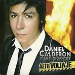 Carátula Frontal de Alto Voltaje de Daniel Calderon & Los Gigantes Del ... - daniel_calderon_y_los_gigantes_del_vallenato-alto_voltaje-Frontal