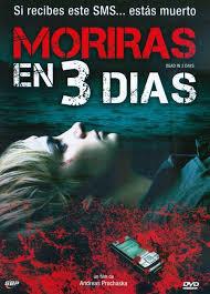 Morirás en tres días (2006) [Latino]