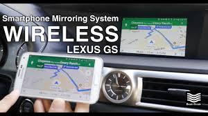 lexus enform iphone 6 download video 2013 2017 lexus gs 200t android wireless mirroring