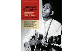 buried country u0027 by clinton walker the monthly