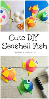 cute seashell fish craft simple crafts ocean and teacher