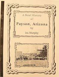 Payson Arizona Map by A Brief History Of Payson Arizona Rim Country Museum