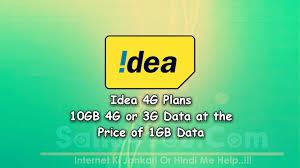 idea 4g plans 10gb 4g or 3g data at the price of 1gb data