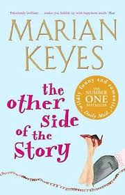The Other Side of the Story. Marian Keyes. Shining Desk