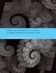 student solutions manual to accompany economic dynamics in
