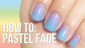pastel fade nails no sponge needed youtube
