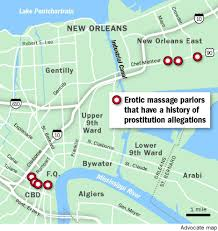 New Orleans Downtown Map by Massage Parlors Retain Strong Foothold In New Orleans As