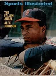 It happened in 1971, and involved Alex Johnson and Chico Ruiz, teammates on the California Angels. Ruiz, claimed Johnson, threatened him in a gun within the ... - alex-johnson1
