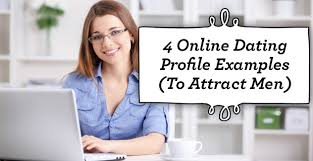 Online Dating Profile Examples  To Attract Men    Online Dating Profile Examples  To Attract Men