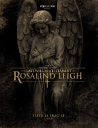 The Last Will and Testament of Rosalind Leigh (2012) [Vose] pelicula online gratis