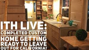 Tiny Homes California by Incredible Tiny Homes Live Completed Custom Home Getting Ready To