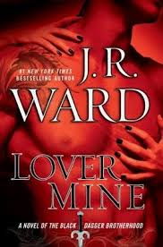 J.R. Ward's Lover Mine