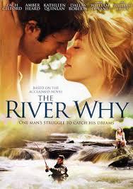 El rio de los sueños (The River Why) (2010)