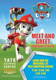 Meet and Greet Paw Patrol Marshall   th February