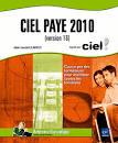 Livre Ciel Paye 2010 - (version 16) - Agréé par Ciel
