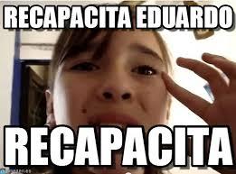 Recapacita Eduardo - Karen meme - 53lkso