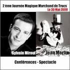 ... que nous passerons la journée avec Sylvain Mirouf et Jean Merlin. - journee1