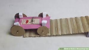 how to build a mousetrap car with pictures wikihow