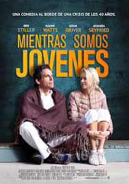 While We're Young  (Mientras seamos jóvenes) ()