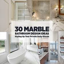 New Bathroom Design Ideas 30 Marble Bathroom Design Ideas Styling Up Your Private Daily