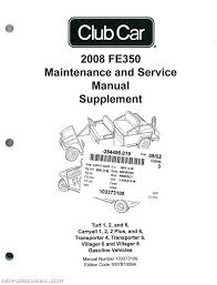 2008 club car fe350 gasoline maintenance golf cart service manual