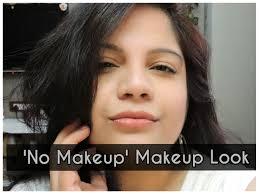 no makeup makeup look for indian skin easy indian summer makeup you