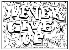 never give up graffiti free printable colouring sheet free
