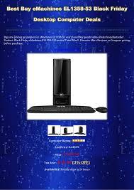 best buy black friday deals on computers best buy e machines el1358 53 black friday desktop computer deals