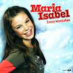 Carátula Frontal de Maria Isabel - Entre Montañas (Cd Single) - Maria_Isabel-Entre_Montanas_(CD_Single)-Frontal