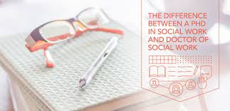The Difference Between a PhD in Social Work and Doctor of Social     Capella University