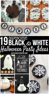 halloween party theme ideas 19 awesome black and white halloween decorations u0026 ideas