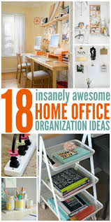 Kitchen Organization Ideas Small Spaces by Best 25 Home Office Organization Ideas On Pinterest