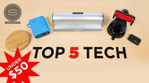 Techy Gifts by Top 5 Best Cool Tech Under 50 35 Youtube