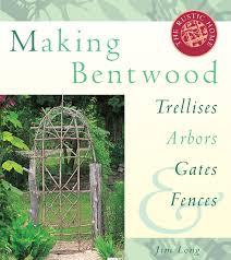 making bentwood trellises arbors gates u0026 fences rustic home