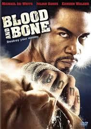 Máu Và Xương - Blood And Bone (2009)