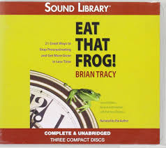 eat that frog second edition twenty one great ways to stop
