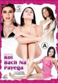 Koi Bach Na Payega (2004) – Hindi hot movie