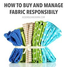 how to buy and manage fabric responsibily
