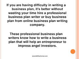 Hiring a professional business plan writer HOME